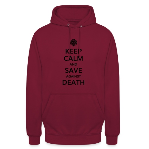 Keep calm and save against death - Sweat-shirt à capuche unisexe