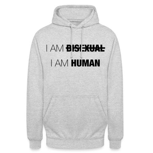 I AM BISEXUAL - I AM HUMAN - Unisex Hoodie