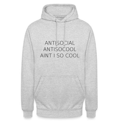 antisocial - Unisex Hoodie