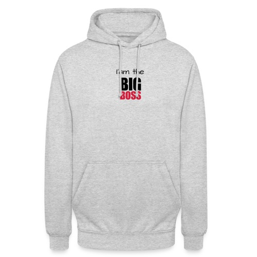 I am the big boss - Sweat-shirt à capuche unisexe