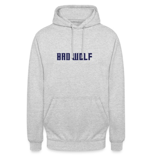 Bad Wolf - Unisex Hoodie