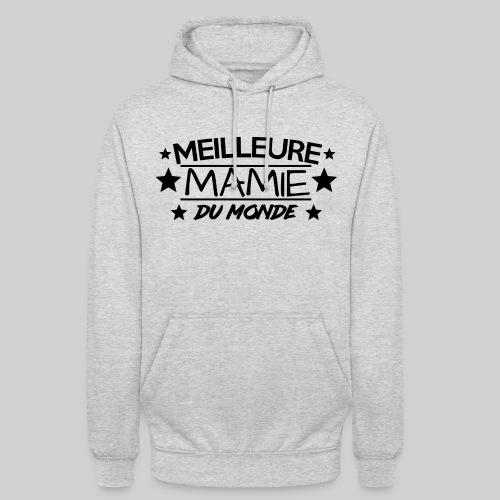 MEILLEURE MAMIE DU MONDE / ANNIVERSAIRE / NOEL - Sweat-shirt à capuche unisexe