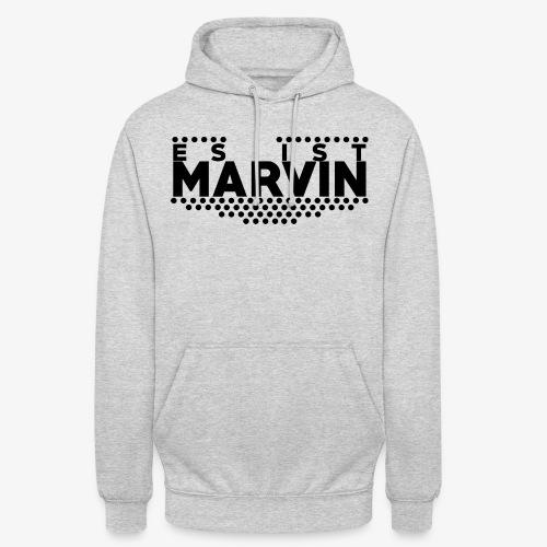 EsIstMarvin - Unisex Hoodie