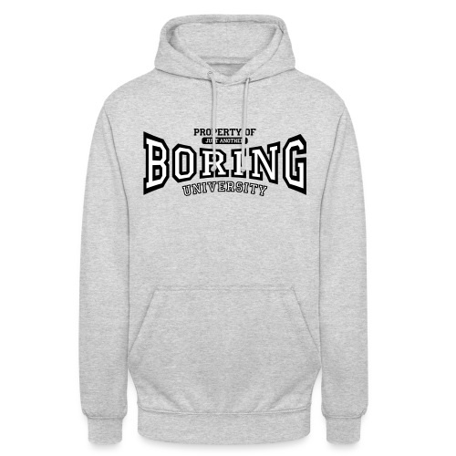 Property of just another boring university - Unisex Hoodie