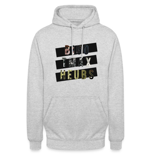 bigo tmax heubs - Sweat-shirt à capuche unisexe