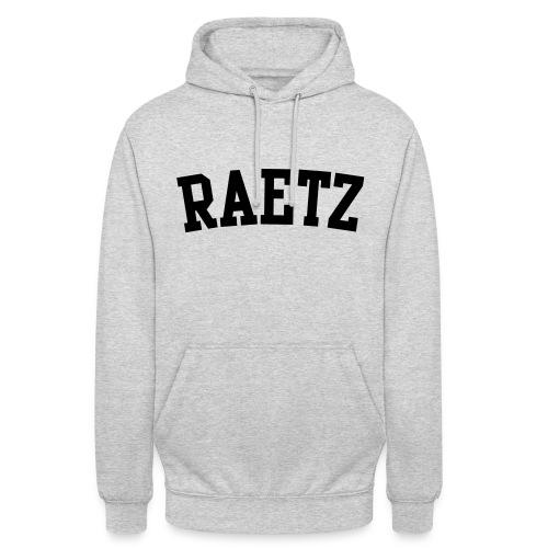 Raetz - Unisex Hoodie