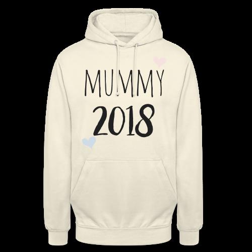 Mummy 2018 - Unisex Hoodie