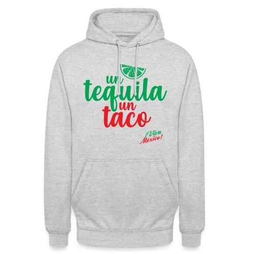Un Tequila Un Taco - Sudadera con capucha unisex