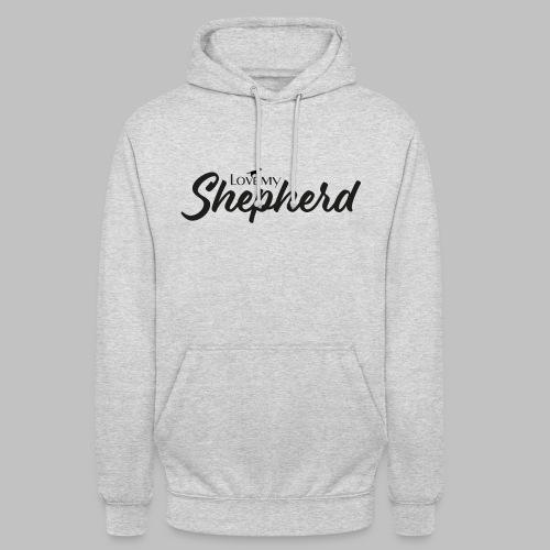 LOVE MY SHEPHERD - Black Edition - Dog Lover - Unisex Hoodie