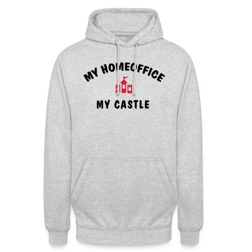 MY HOMEOFFICE MY CASTLE - Unisex Hoodie