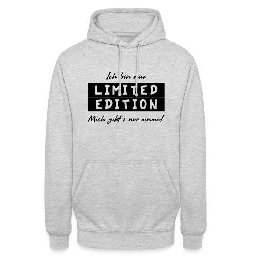 ich bin eine limit edition - Unisex Hoodie