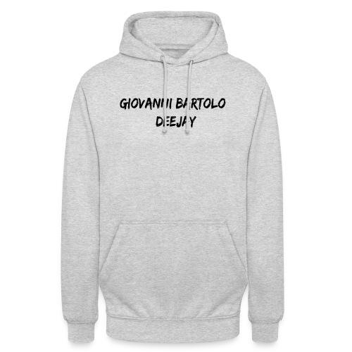 Giovanni Bartolo DJ - Felpa con cappuccio unisex