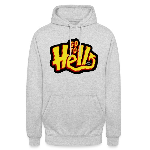 Go to Hell - Sweat-shirt à capuche unisexe