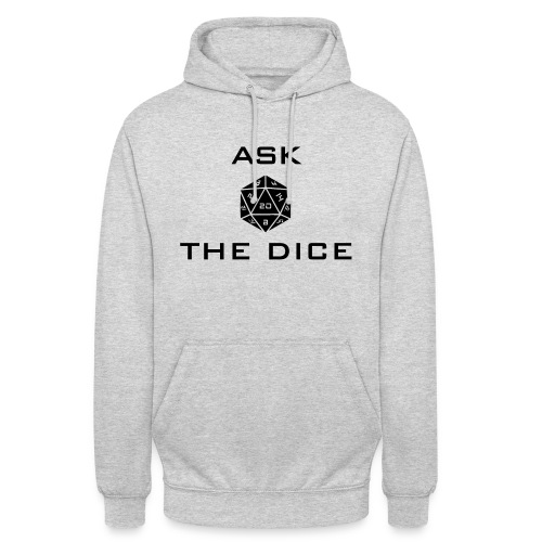 Ask the dice - Felpa con cappuccio unisex