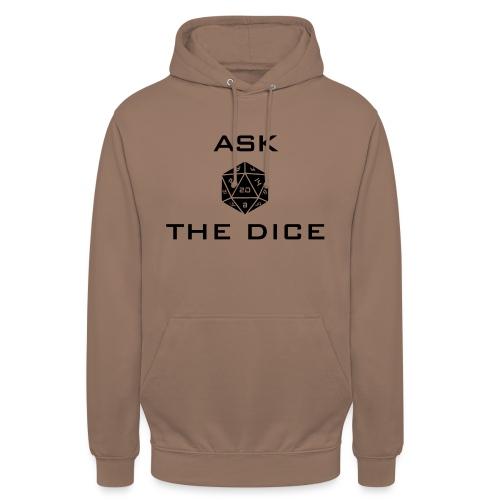 Ask the dice - Felpa con cappuccio unisex