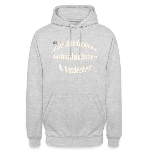 Abenteuerer Individualisten & Entdecker - Unisex Hoodie