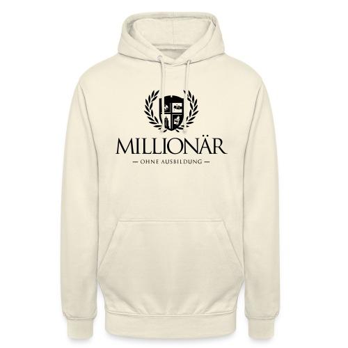Millionär ohne Ausbildung Jacket - Unisex Hoodie