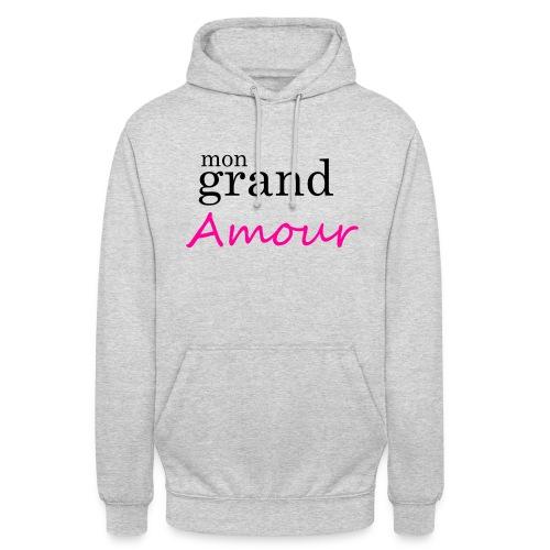 Mon grand amour - Sweat-shirt à capuche unisexe