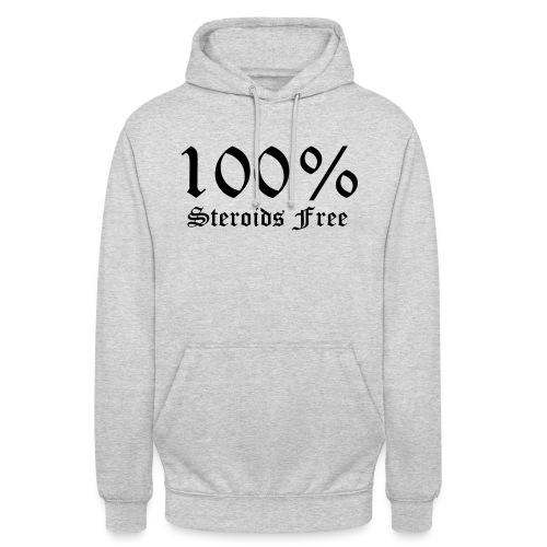 100% bez sterydów - Bluza z kapturem typu unisex