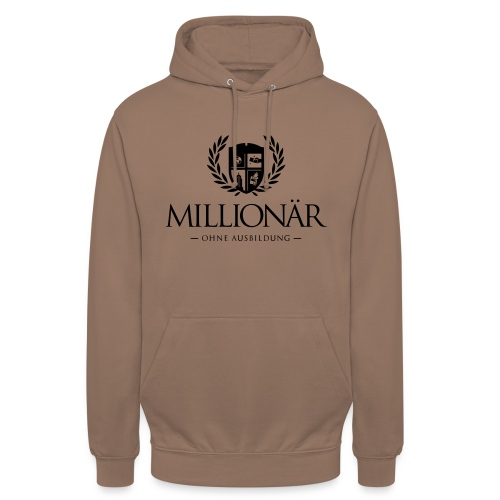 Millionär ohne Ausbildung Shirt - Unisex Hoodie