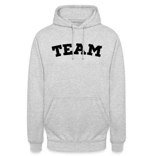Team - Unisex Hoodie