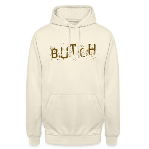 butch - Unisex Hoodie