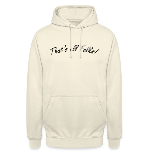 That's all Folks - Sweat-shirt à capuche unisexe