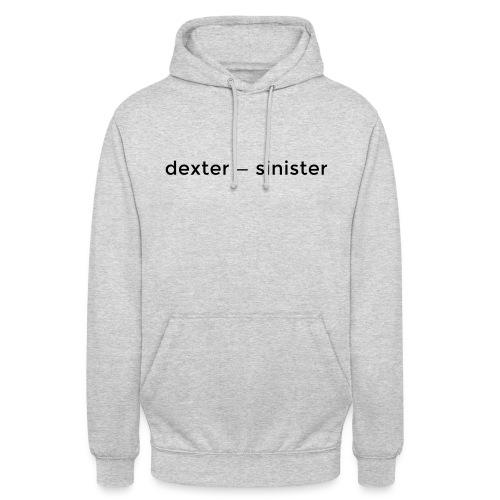 dexter sinister - Luvtröja unisex