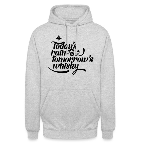 Todays's Rain Women's Tee - Quote to Front - Unisex Hoodie