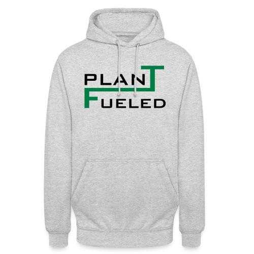 PLANT FUELED - Unisex Hoodie