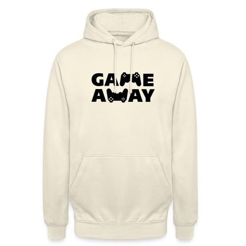 game away - Hoodie unisex