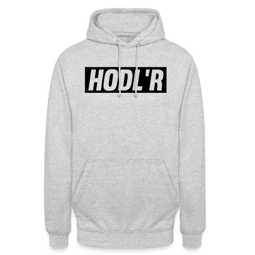 HODL'R - For the real crypto fans - Hoodie unisex