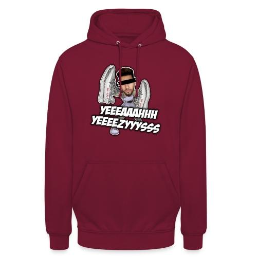 Yeah Yeezys! - Unisex Hoodie