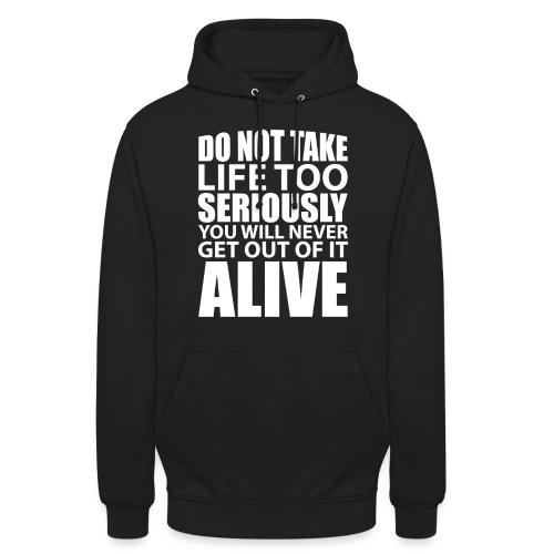 do not take life too seriously - Unisex-hettegenser