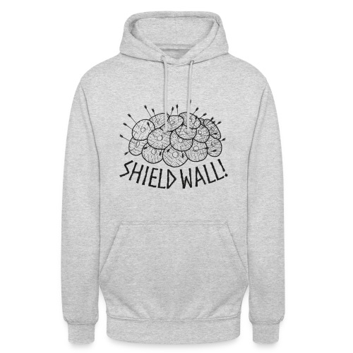 SHIELD WALL! - Unisex Hoodie