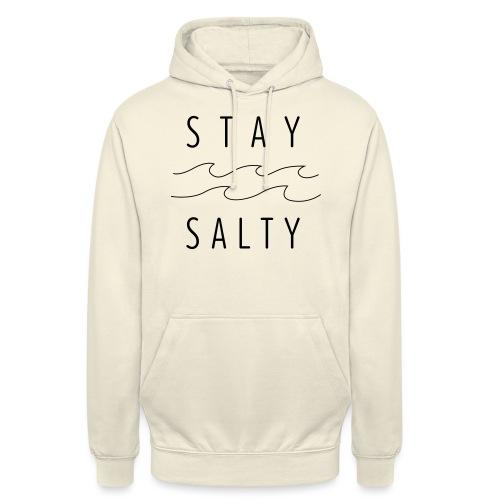 stay salty - Unisex Hoodie