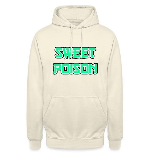 Sweet Poison - Unisex Hoodie