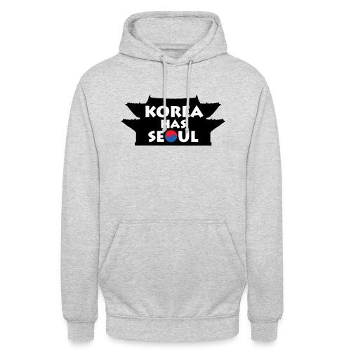 Korea has Seoul - Unisex Hoodie