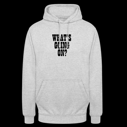 What's Going On? The Snuts - Unisex Hoodie