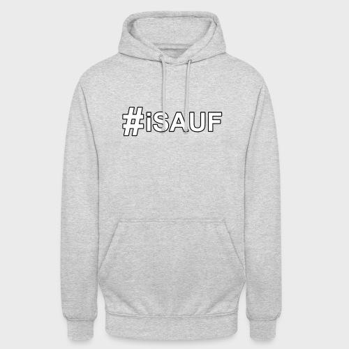Hashtag iSauf - Unisex Hoodie