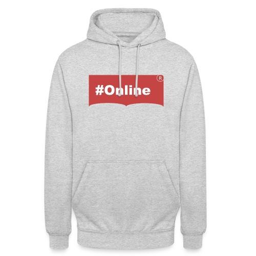#Online - Unisex Hoodie