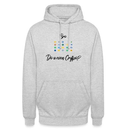 Crypto Bro - Sweat-shirt à capuche unisexe