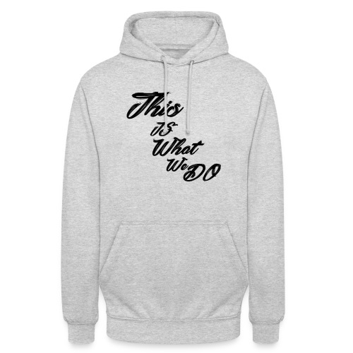 this is what we do bmx mountain bike skater tshirt - Unisex Hoodie