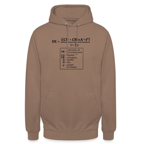 Formule de la destruction de l'environnement - Sweat-shirt à capuche unisexe