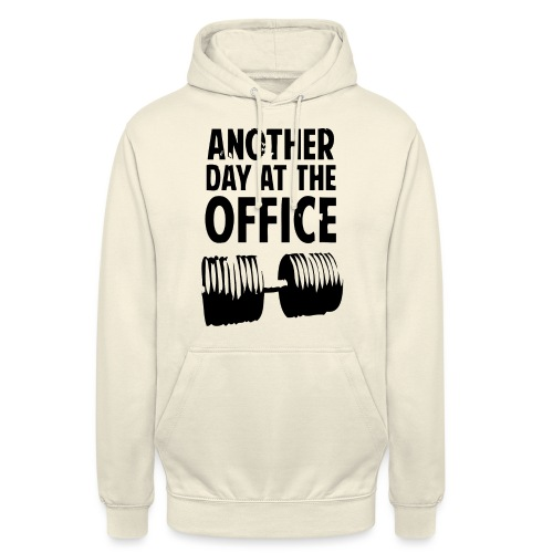 Another Day At The Office - Sweat-shirt à capuche unisexe