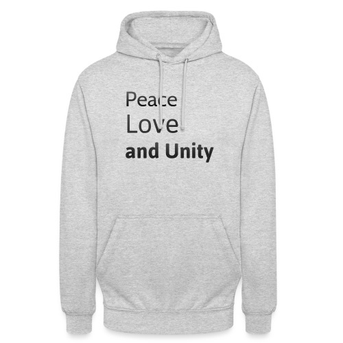 Peace love and unity - Unisex Hoodie