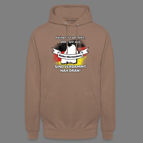 Perfekt Baden-Württemberg - Unisex Hoodie