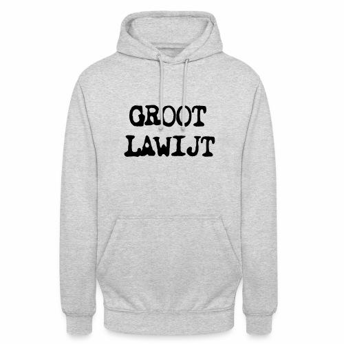 Groot Lawijt - Hoodie unisex