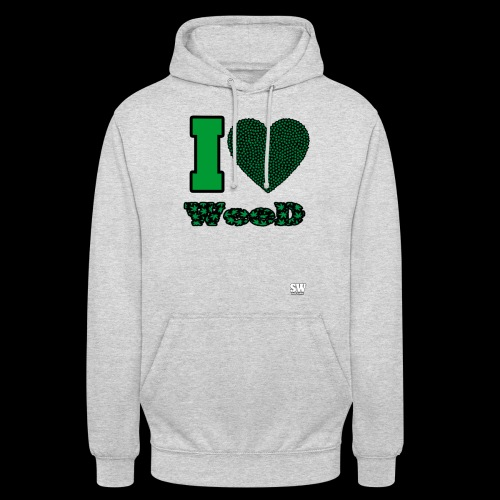 I Love weed - Sweat-shirt à capuche unisexe