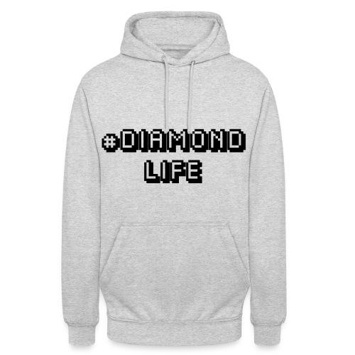 diamond life - Unisex Hoodie